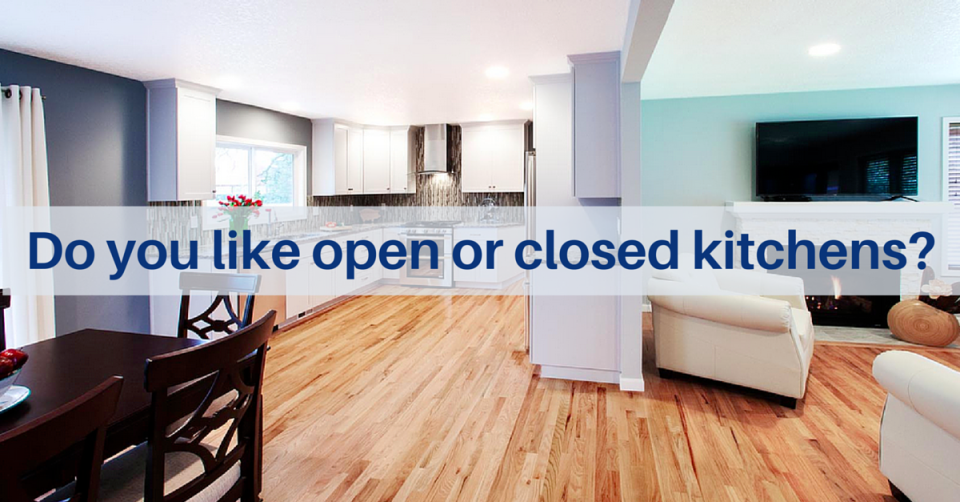 do you like open or closed kitchens
